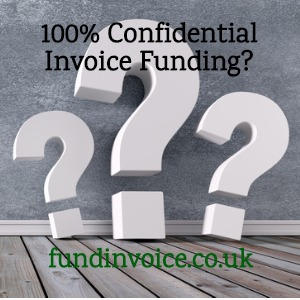 Can invoice finance be 100% confidential?