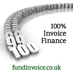100% invoice finance is not a substitute for a viable business.