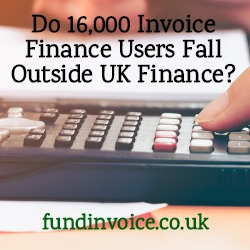 Are there 16,000 invoice finance users serviced outside of UK Finance members?