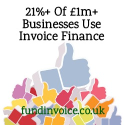 More than 21% of £1M+ turnover businesses now use invoice finance.