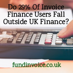 Are 29% of invoice finance users outside of UK Finance?