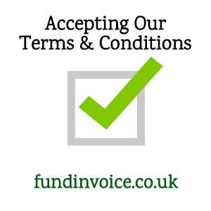 Accepting FundInvoice's Terms And Conditions.