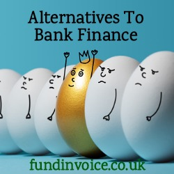 Alternative finance if you are rejected for a loan or overdraft by a bank.