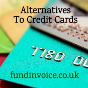 Receivables financing is an alternative to using credit cards.