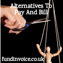 Alternatives to pay and bill invoice finance services.