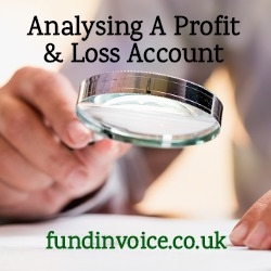 How I analyse the profit and loss account in company accounts.
