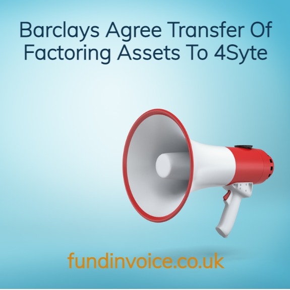 4Syte Group announce transfer of factoring assets from Barclays factoring portfolio.