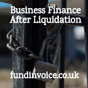 Business finance through invoice discounting after a liquidation.