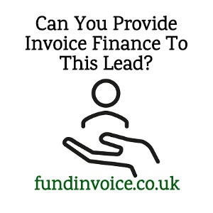 "Are you able to provide invoice finance to this ""Plevin"" lead?"