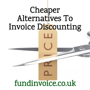 We explain some cheaper alternatives to using invoice discounting.