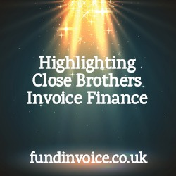 Highlighting the achievements and products of Close Brothers Invoice Finance