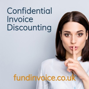 Confidential Invoice Discounting customers don't know you are being funded.