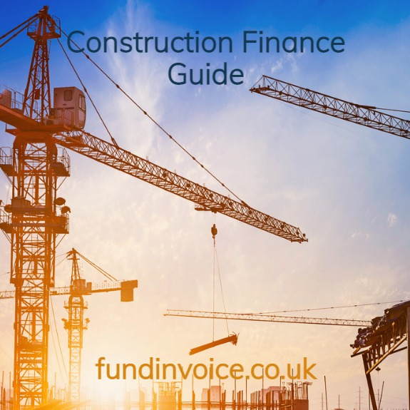 Free construction finance guide explaining everything you need to know about financing construction sector projects..