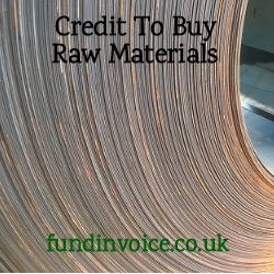 Alternative sources of credit to by raw materials.