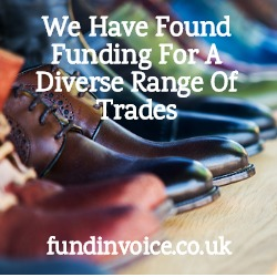 We have arranged funding for a diverse range of trades recently.