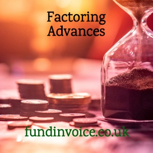 Factoring advances against customer invoices.