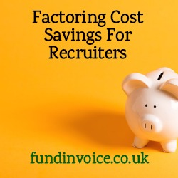Factoring cost savings found for a recruiter.