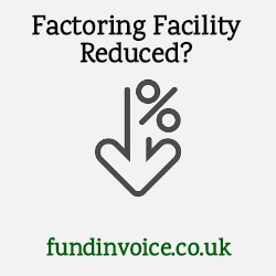 If your factoring facility is reduced other factoring companies may be able to help.