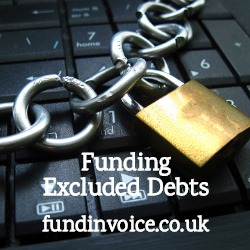 Invoice finance funding against debts excluded from your facility.