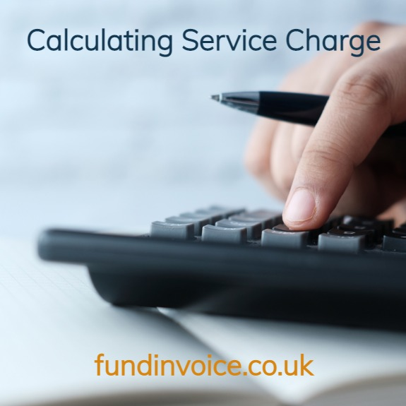 We explain how to calculate your service charge fees.
