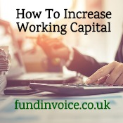 A short guide about how to increase the working capital of your business.