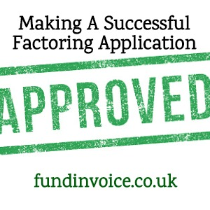How to make your application for factoring outcome as successful as possible.