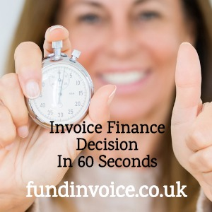 Get an invoice finance application decision in just 60 seconds.