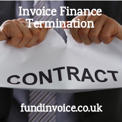 Termination of an invoice finance facility.