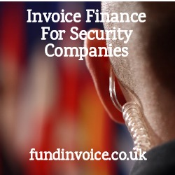 Invoice finance for security services companies providing guards, surveillance and transport.