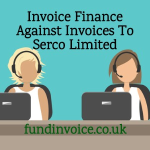 Invoice finance for call centre staff invoices to Serco Limited.