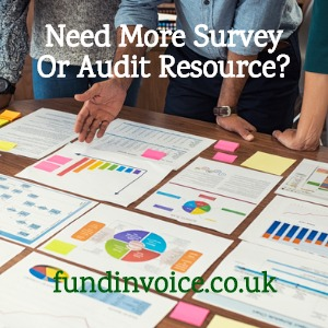 Do you need more invoice finance survey or audit resource on a freelance basis?