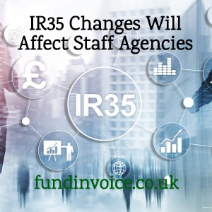 HMRC changes to IR35 are set to affect staff recruitment agencies.