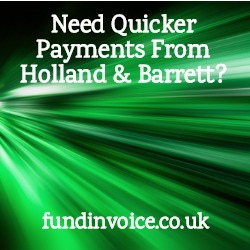 Do you need to be paid quickly by Holland & Barrett?