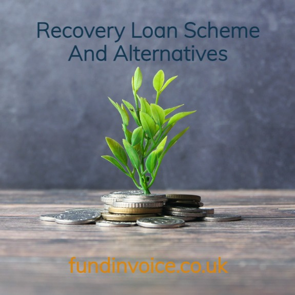 Recovery Loan Scheme RLS and alternatives for businesses that don't qualify or meet the criteria.