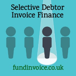 Invoice finance where you can select debtors to be funded.