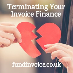Understanding when you can terminate your invoice finance facility.
