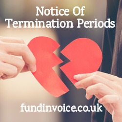 Notice for termination periods for invoice finance.