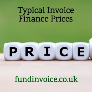 Typical prices of using invoice finance in the UK.
