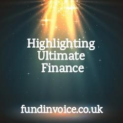 Highlighting Ultimate Finance the UK business lender.