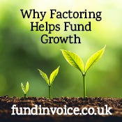 Why you should use factoring to fund business growth.