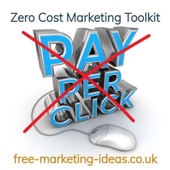 Cheaper than PPC the Zero Cost Marketing Toolkit.